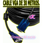 Cable Vga De 30 Metros C/doble Filtro Para Pc Laptop Tv Lcd