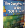 The Complete To The Toefl Test