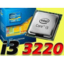 Procesador Intel Core I3 3220 3.3 Ghz Ivy Bridge 3ra Generac