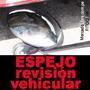 Espejos Inspección Vehicular