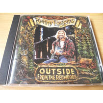 Cd Kenny Loggins Outside From The Redwoods Bruce (top Music)