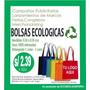 Bolsas Ecologicas Publicitarias Fabrica Por Mayor Y Menor