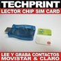 Lector Grabador Sim Card Movistar Claro Backup Datos Agenda