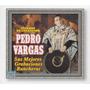 Cd Original Tesoros De Coleccion Pedro Vargas Sus Rancheras