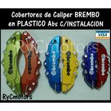 Cobertor Freno/caliper Brembo Con Instalacion Varios Modelos