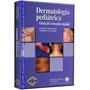 Libro De Medicina Dermatología Pediátrica