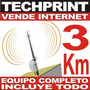 Vende Internet Kit Completo 3 Km Speedy Inalambrico Antena