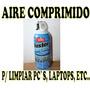 Aire Comprimido Crc P/ Limpiar Computadoras Y Demas Artefact