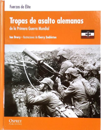 Tropas Asalto Alemanas Primera Guerra Mundial Osprey Tanque
