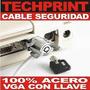 Cable Seguridad Laptop Profesional Acero Grueso Llave Vga