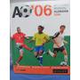 Futbol Atlas Mundial Alemania 2006 Sellado