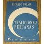 Ricardo Palma : 31 Tradiciones Peruanas - Selección 1958