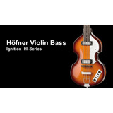 Bajo Hofner Violin Bass Ignition Series