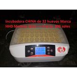 Incubadoras Chinas De 32 Huevos Marca Hhd