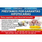 Prestamos En Lima Por Garantías Hipotecarias Cancelo Deudas