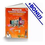 Manual Ebook Formulas Quimicas Productos De Limpieza + Bonus