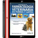 Vademécum De Farmacología Veterinaria En Perros Y Gatos Pdf