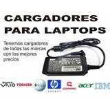 Cargador Laptops Toshiba ,acer, Dell ,hp , Lenovo, Asus