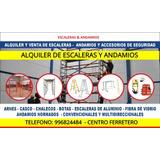 Alquiler Escaleras Telescopicas,tijeras,embonables, Andamios