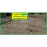 Se Vende Terreno Esquina 130m2 En Carabayllo
