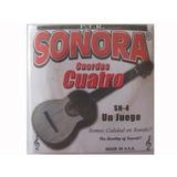 Cuerdas  Para Cuatro Venezolano Nuevas Sonora -sn4