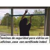 Laminas De Seguridad Para Vidrios Oficinas Casas  S/ 25 M2