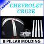 Chevrolet Cruze 2010 - 2013 Pilares Cromados