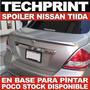 Spoiler Aleron Molde Original Nissan Tiida Latio Versa Sedan