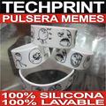 Pulsera Memes De Silicona 100% Lavable, Ultimo Modelo 2012