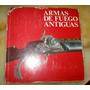 Libro Armas Fuego Alfonzo Fierro 1970 España