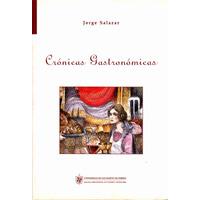 Crónicas Gastronómicas / Jorge Salazar, Libro Autografiado