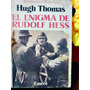 El Enigma De Rudolf Hess Nazis Guerra Mundial - Lucas Corso