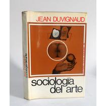 Sociologia Del Arte Jean Duvignaud Estetica