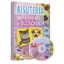 Bisutería Artesanal Y Ecológica + Dvd