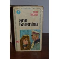 Ana Karenina. Leon Tolstoi. Bruguera. 1966.