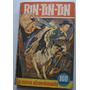 Rin Tin Tin: La Mina Abandonada. Perro Héroe. Bruguera