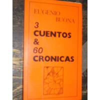 3 Cuentos Y 60 Cronicas