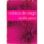 Crónica De Ciego / Nicolás Yerovi. Poesía.