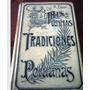 Ricardo Palma,edición De 1906, Ultimas Tradiciones Peruanas