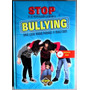 Libro Stop A La Intimidación Escolar O Bullying + Dvd