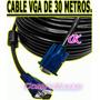 Cable Vga De 30 Metros C/doble Filtro Para Pc Laptop Tv Lcd