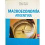 Macroeconomía Argentina. Miguel Braun Y Lucas Llach