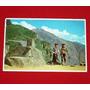 Antigua Postal Intihuatana Solar Machu Picchu Trajes Típicos