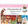 Manual De Decoracion De Tortas Pasteles ,fondant,wilton Deli
