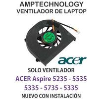 Ventilador Laptop Fan Acer Aspire 5235 5535 5335 5735 5335