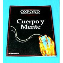 Cuerpo Y Mente Oxford Biblioteca Ciencia La República