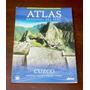 Atlas Regional Del Perú Cuzco Cusco El Popular Geografía Map