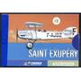Estampillas + Libro Aviación De Saint Exupery El Principito