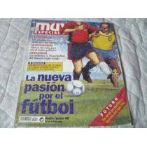 Muy Especial La Nueva Pasion Por El Futbol Mundial Francia98