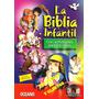 La Biblia Infantil Con Actividades Para Los Niños+cd
